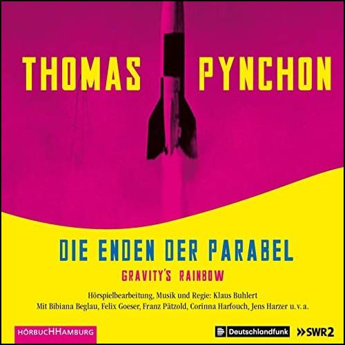 Die Enden der Parabel (Thomas Pynchon) SWR - DLF - Silberfisch - Hörbuch Hamburg 2020