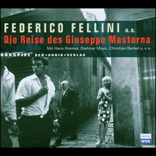 Federico Fellini - Die Reise des Giuseppe Mastorna