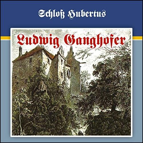 Ludwig Ganghofer (1) Schloß Hubertus - Karussell / All Ears 2020