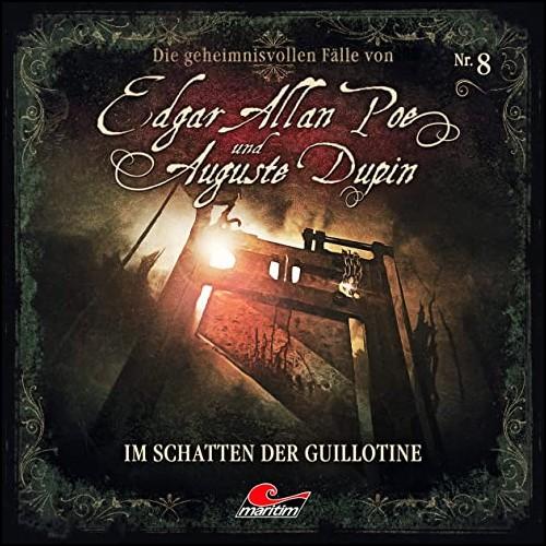 Edgar Allan Poe und Auguste Dupin (8) Im Schatten der Guillotine - Maritim 2020
