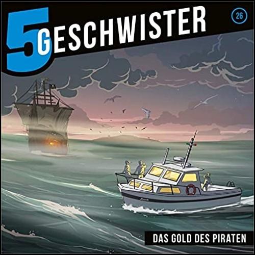 5 Geschwister (26) Das Gold des Piraten - Gerth Medien 2020