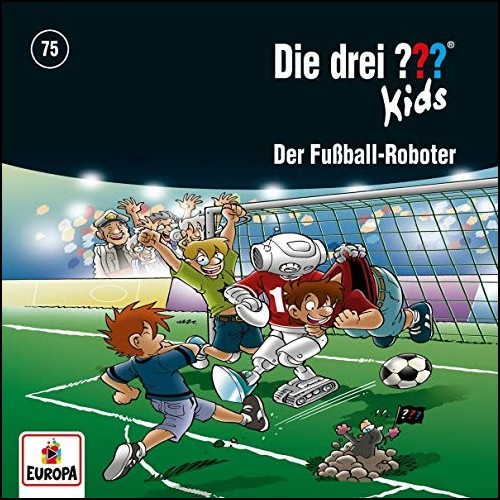 Die drei ??? Kids (75) Der Fußball-Roboter - Europa 2020