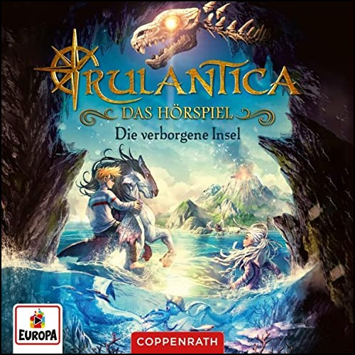 Rulantica (1) Die verborgene Insel - Europa / Coppenrath 2020