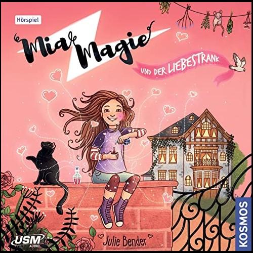 Mia Magie (3) und der Liebestrank - USM 2020
