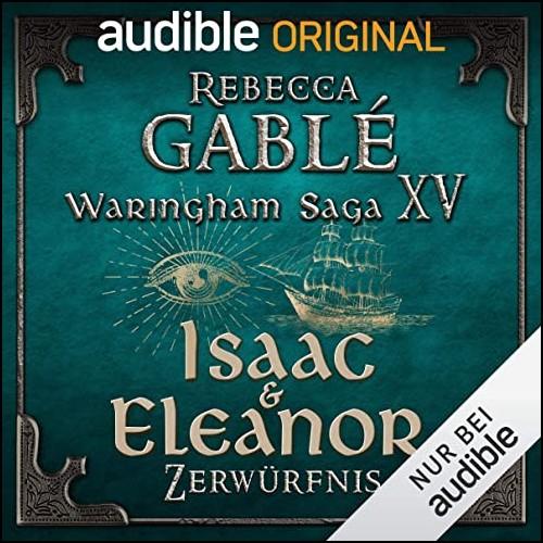 Waringham Saga (15) Der Palast der Meere (2) Isaac & Eleanor - Zerwürfnis - Audible 2020