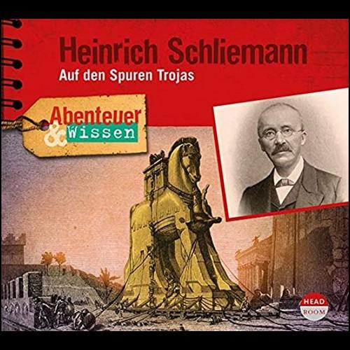 Abenteuer & Wissen - Heinrich Schliemann: Auf den Spuren Trojas - Headroom 2020