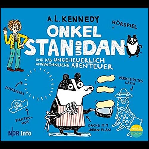Onkel Stan und Dan: und das ungeheuerlich ungewöhnliche Abenteuer (A. L. Kennedy) NDR / Headroom 2020