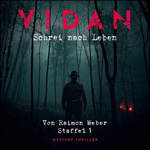 Vidan - Staffel 1 (Raimon Weber) Europa 2020