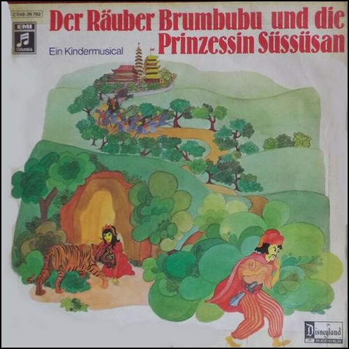 Der Räuber Brumbubu und die Prinzessin Süssüsan (Hanko de Tolly) Emi / Columbia 1978