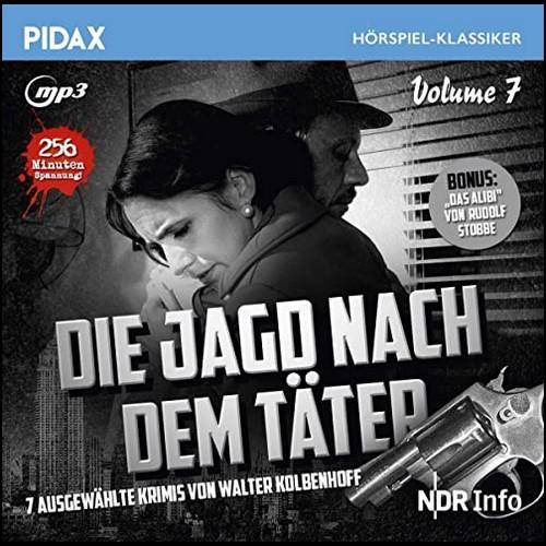 Die Jagd nach dem Täter Vol. 7 (Walter Kolbenhoff, Rudolf Stobbe) Pidax 2020