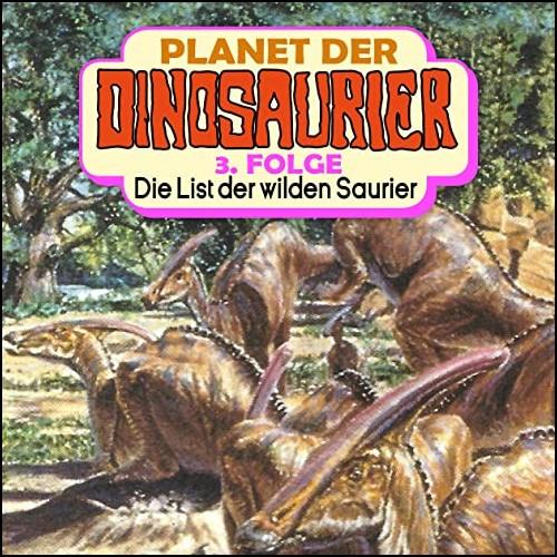 Planet der Dinosaurier (3) Die List der wilden Saurier - Karussell / All Ears 2020