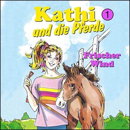 Kathi und die Pferde (1) Frischer Wind - Karussell / All Ears 2020