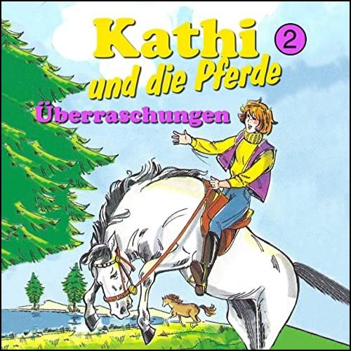 Kathi und die Pferde (2) Überraschungen - Karussell / All Ears 2020