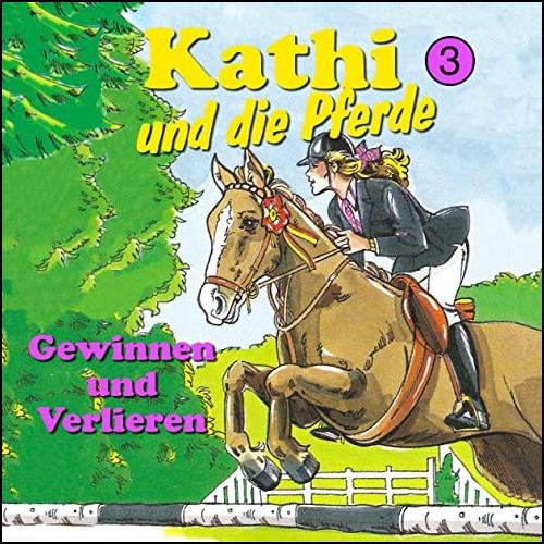 Kathi und die Pferde (3) Gewinnen und Verlieren - Karussell / All Ears 2020