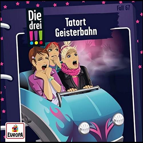 Die drei !!! (67) Tatort Geisterbahn - Europa 2020
