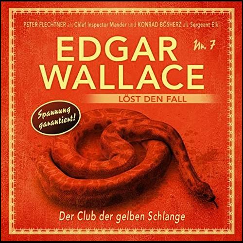 Edgar Wallace löst den Fall (7) Der Club der gelben Schlange - Winterzeit 2020