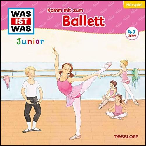 Was Ist Was Junior (31) Komm mit zum Ballett - Tessloff 2020