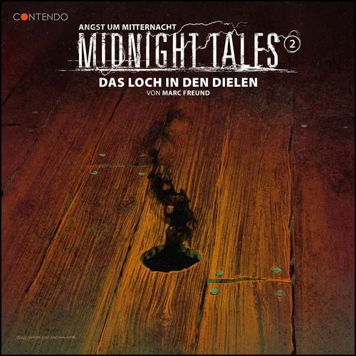 Midnight Tales (2) Das Loch in den Dielen - Contendo Media 2020