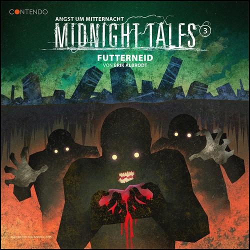 Midnight Tales (3) Futterneid - Contendo Media 2020