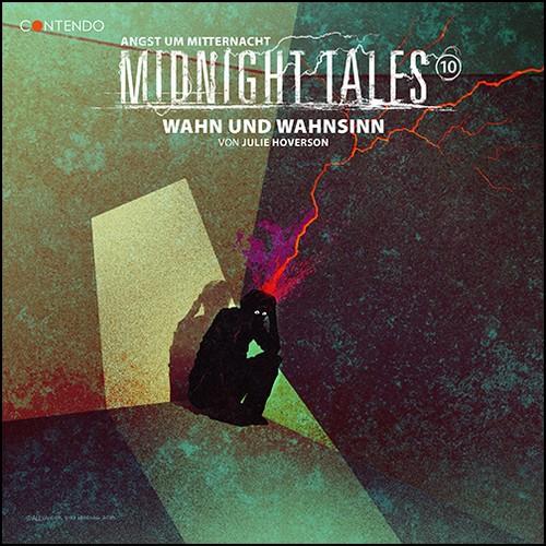 Midnight Tales (10) Wahn und Wahnsinn - Contendo Media 2020