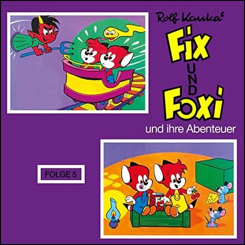 Fix und Foxi und ihre Abenteuer (5)  - Decca - All Ears 2020