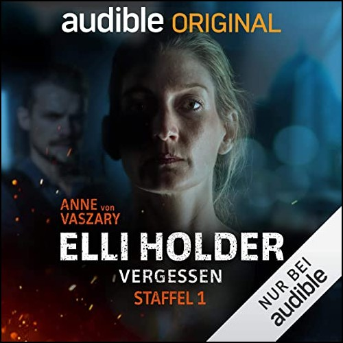 Elli Holder: Vergessen (Anne von Vaszary) Audible 2020