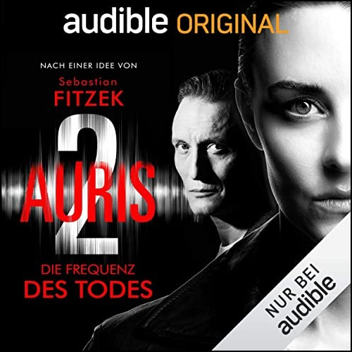 Auris 2: Die Frequenz des Todes (Sebastian Fitzek) Audible2020