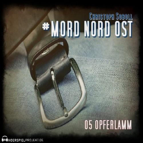 Mord Nord Ost (5) Opferlamm - hoerspielprojekt 2020
