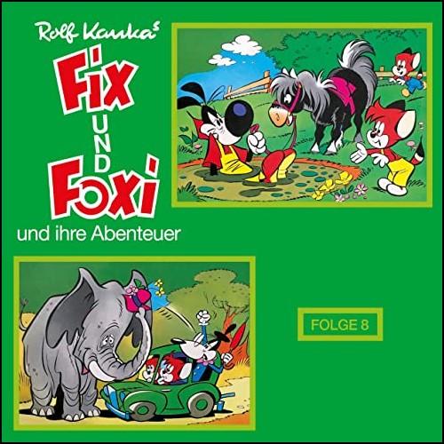 Fix und Foxi und ihre Abenteuer (8)  - Decca - All Ears 2020
