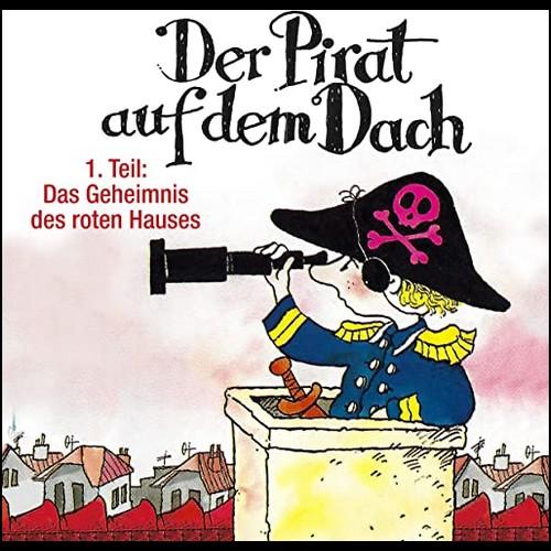 Der Pirat auf dem Dach (1) Das Geheimnis des roten Hauses - Karussell / All Ears 2020