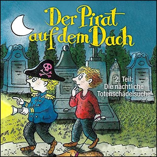 Der Pirat auf dem Dach (2) Die nächtliche Totenschädelsuche - Karussell / All Ears 2020