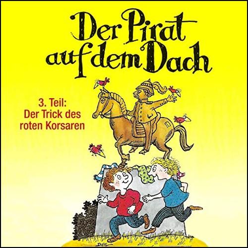 Der Pirat auf dem Dach (3) Der Trick des roten Korsaren - Karussell / All Ears 2020