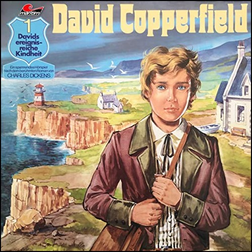 David Copperfield (1) Davids ereignisreiche Kindheit - Maritn / All Ears 2020