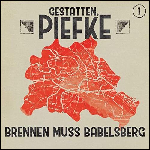 Gestatten, Piefke (1) Brennen muss Babelsberg - Maritim 2020