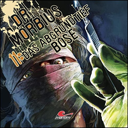 Dr. Morbius (11) Das abgrundtief Böse - Maritim 2020