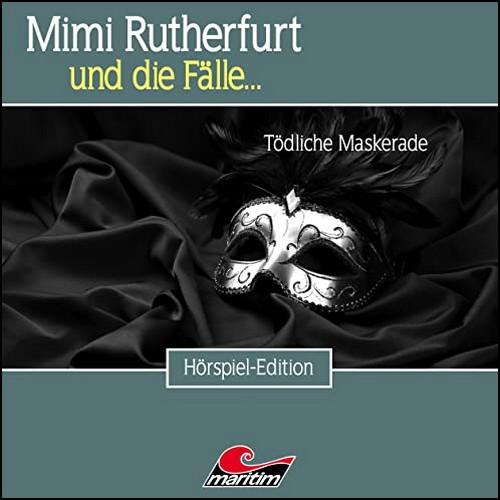 Mimi Rutherfurt und die Fälle… (47) Tödliche Maskerade - Maritim 2020