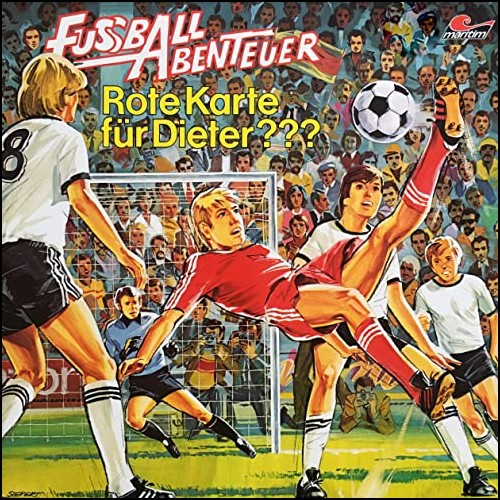 Fußball Abenteuer (3) Rote Karte für Dieter??? - Maritim - All Ears 2020