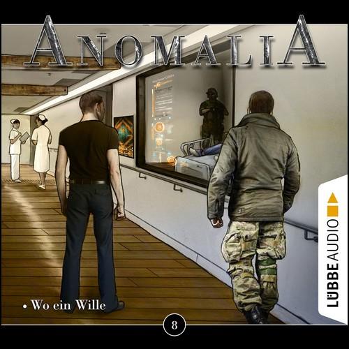Anomalia (8) Wo ein Wille - Lübbe Audio 2020
