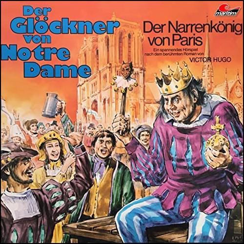 Der Glöckner von Notre Dame (1) Der Narrenkönig von Paris - Maritim 19?? - All Ears 2020