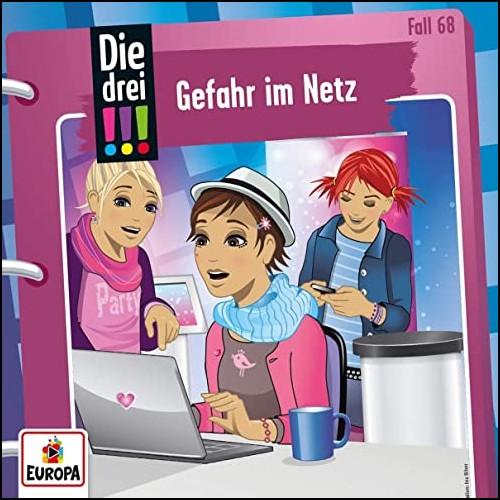 Die drei !!! (68) Gefahr im Netz  - Europa 2020