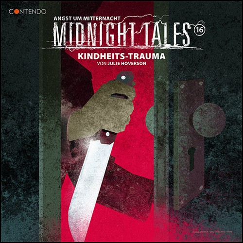 Midnight Tales (16) Kindheits-Trauma - Contendo Media 2020