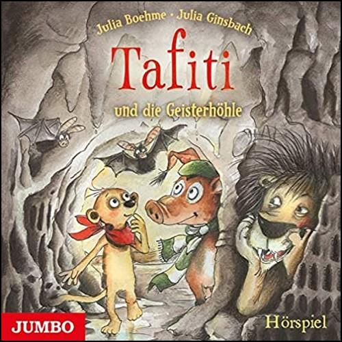 Tafiti und die Geisterhöhle (Julia Boehme) Jumbo 2020