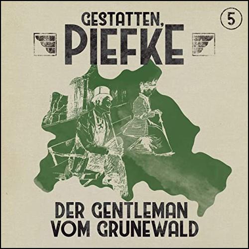 Gestatten, Piefke (5) Der Gentleman vom Grunewald - Maritim