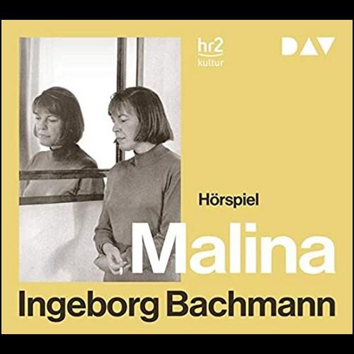Malina (Ingeborg Bachmann) hr - DAV 2020