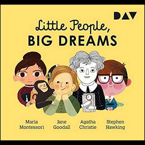 Little People, Big Dreams (1) Maria Montessori, Jane Goodall, Agatha Christie, Stephen Hawking - DAV 2020