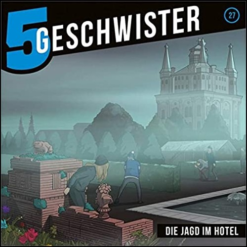 5 Geschwister (27) Die Jagd im Hotel  - Gerth Medien 2020