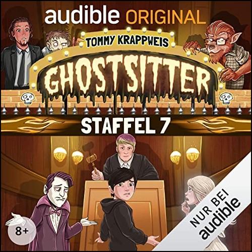 Ghostsitter  - Staffel 7 (Tommy Krappweis) Audible 2020
