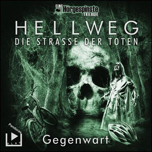 Hörgespinste - Hellweg: Die Strasse der Toten  (2) Gegenwart  - Pandoras Play 2020