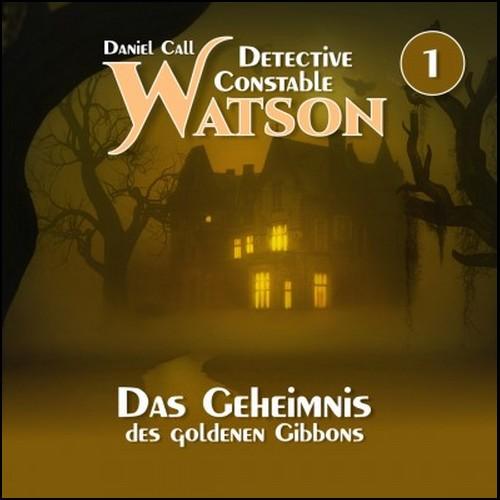 Das Geheimnis der goldenen Gibbons (Daniel Call) Hermann Media 2020