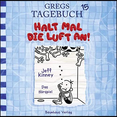 Gregs Tagebuch (15) Halt mal die Luft an! - Lübbe Audio 2020